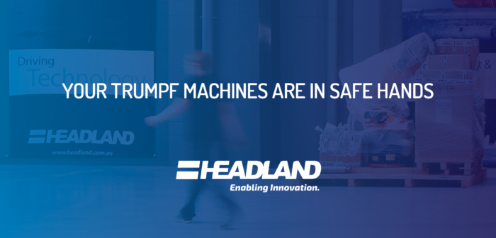 Your TRUMPF Machines are in Safe Hands: TRUMPF in NZ