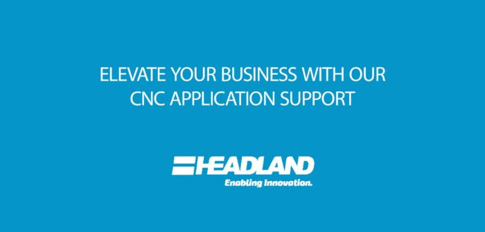Headland's CNC Application Technical Support Services