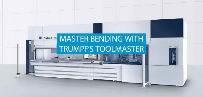 TRUMPF's ToolMaster - Become a Master of Bending
