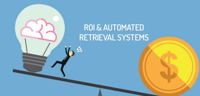 Advantages of Automated Storage Retrieval Systems - What's the ROI?