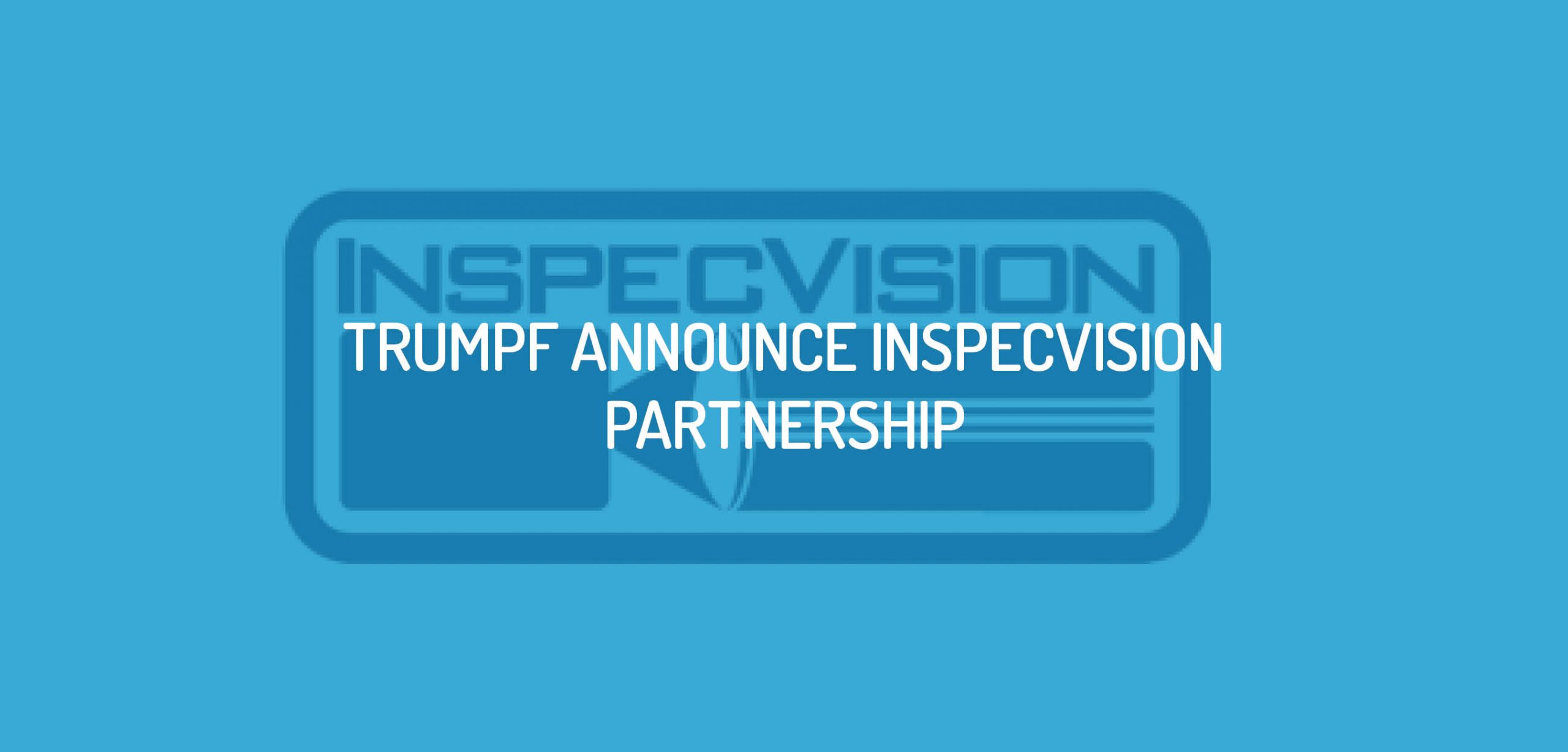 TRUMPF-and-InspecVision